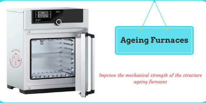 How To Implement Ageing Furnaces In Industries and Use It.